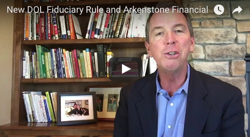 A Message to Our Clients Regarding the DOL Fiduciary Ruling